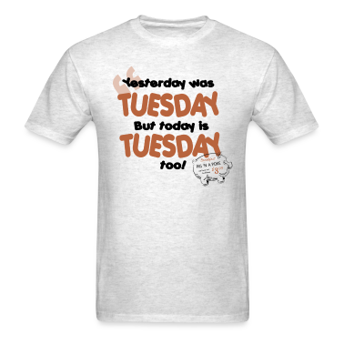 Tuesday T-Shirts