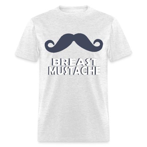 BREAST MUSTACHE - Men's T-Shirt