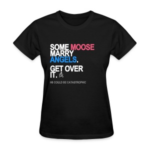 Some Moose Marry Angels Women's - Women's T-Shirt