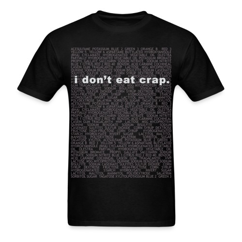 i don't eat crap - Men's T-Shirt