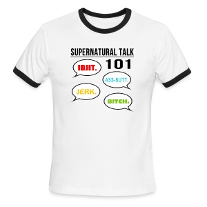 Supernatural Talk 101 (DESIGN BY MICHELLE) - Men's Ringer T-Shirt
