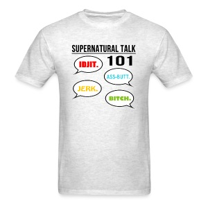 Supernatural Talk 101 (DESIGN BY MICHELLE) - Men's T-Shirt