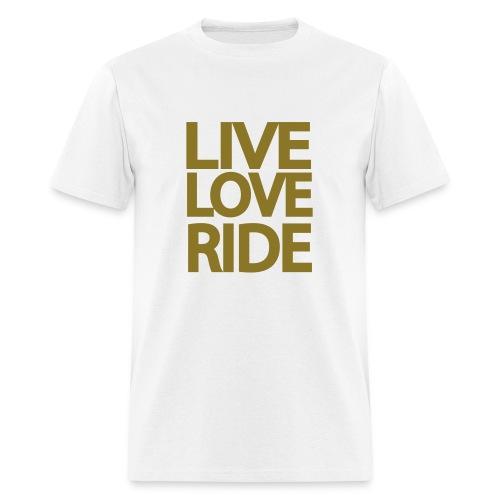 Live Love Ride - Men's T-Shirt