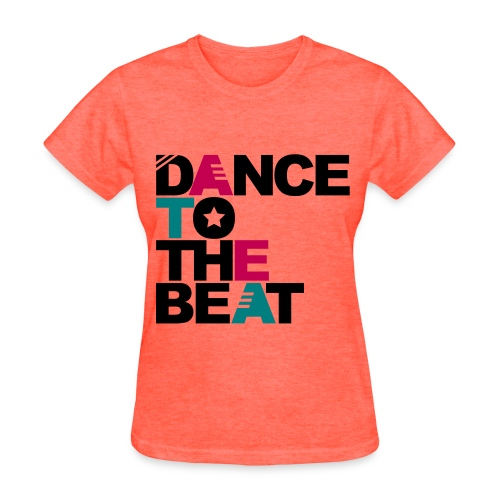 Dance To The Beat - Women's T-Shirt