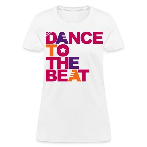 Dance to the beat Womens T-shirt - Women's T-Shirt