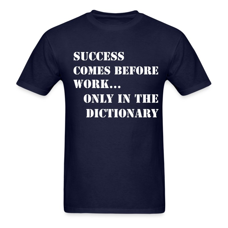 success before work - Men's T-Shirt