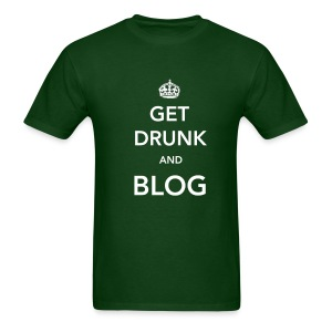 Get Drunk and Blog Standard Men's - Men's T-Shirt