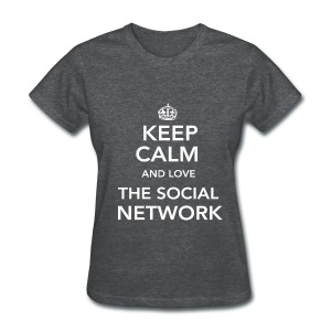 Love the Social Network Standard Women's - Women's T-Shirt