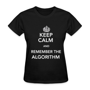 Remember the Algorithm Women's - Women's T-Shirt