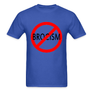 T-Shirts ~ Men's T-Shirt ~ Say No to Brocism