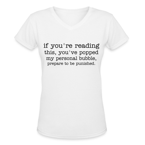 the personal bubble - Women's V-Neck T-Shirt
