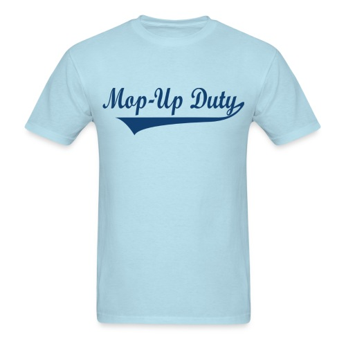 Mop-Up Duty Text Logo (Blue) - Men's T-Shirt