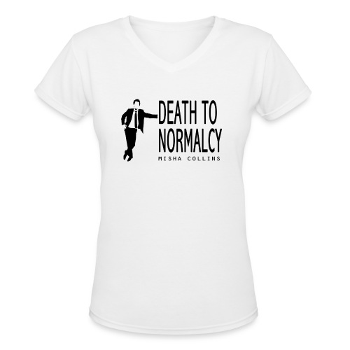 Misha Collins [Death to Normalcy] (DESIGN BY MICHELLE) - Women's V-Neck T-Shirt