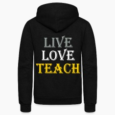 live_love_teach Zip Hoodies/Jackets