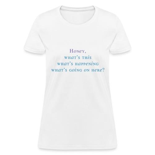 Karen's Catchphrase - FFT - Women's T-Shirt