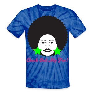 Check Out My Fro T-Shirt! - Unisex Tie Dye T-Shirt