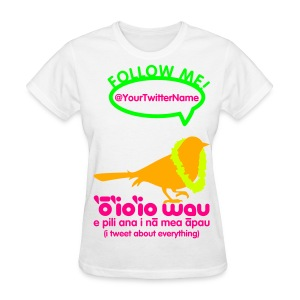 (Hawaiian) Twitter Neon - Women's T-Shirt