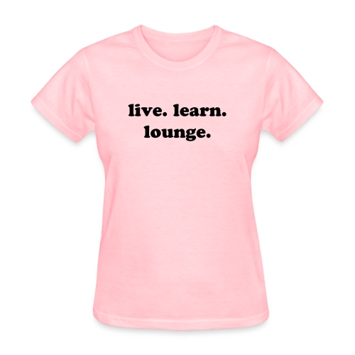 live.learn.lounge - Women's T-Shirt