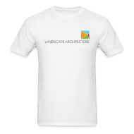 T-Shirts ~ Men's T-Shirt ~ Landscape Architecture: Your Environment. Designed.