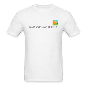 Landscape Architecture: Your Environment. Designed. - Men's T-Shirt