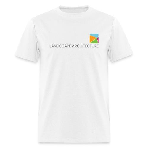 Landscape Architecture: Your Environment. Designed. - Men's T-Shirt