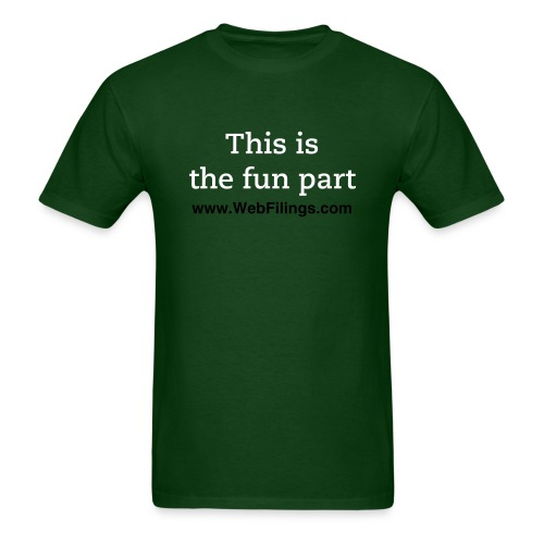 This is the fun part - Men's T-Shirt