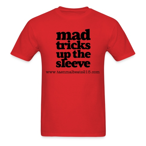 MAD TRICKS UP THE SLEEVE - Men's T-Shirt