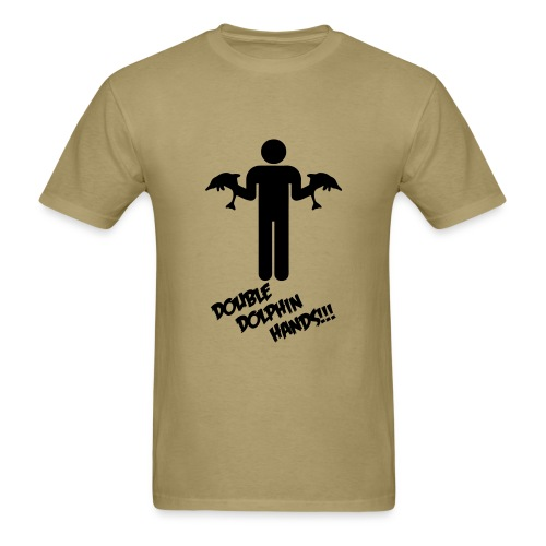 DOUBLE DOLPHIN HANDS! - Men's T-Shirt
