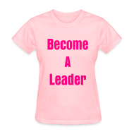 T-Shirts ~ Women's T-Shirt ~ stop being a follower & become a leader