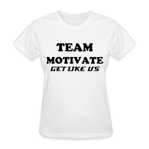 Team Motivate - Women's T-Shirt