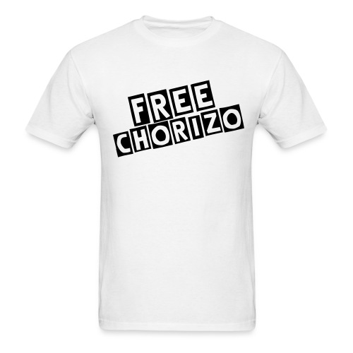 Free Chorizo Tee W/ Lettering On Back - Men's T-Shirt