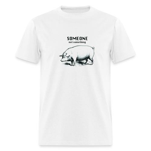 someone not something pig men's - Men's T-Shirt