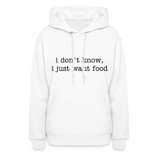 All you need is food - Women's Hoodie