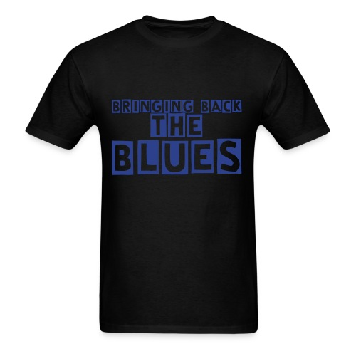 Bringing Back The Blues Tshirt (Black and Blue) - Men's T-Shirt