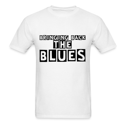 Bringing Back The Blues Tshirt (White and black) - Men's T-Shirt