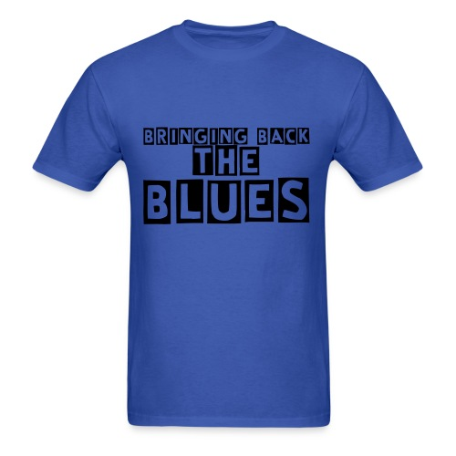 Bringing Back The Blues Tshirt (Blue and black) - Men's T-Shirt