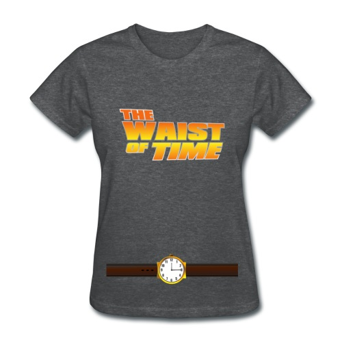 The Waist of Time!  - Women's T-Shirt