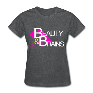 Lady's BEAUTY & BRAINS - Women's T-Shirt