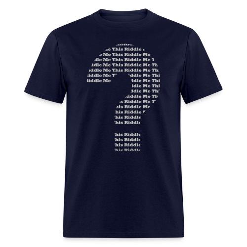 Riddle Me This WTF Men's - Men's T-Shirt