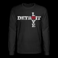 Long Sleeve Shirts ~ Men's Long Sleeve T-Shirt ~ Love Detroit