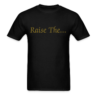 T-Shirts ~ Men's T-Shirt ~ R.T.J.R Let It Be Raised (click to see back)