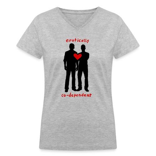 Erotically Co-Dependent (DESIGN BY IVA) - Women's V-Neck T-Shirt