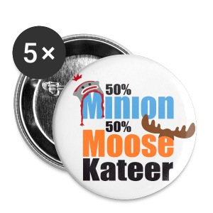 50% Minion 50% MooseKateer - Large Buttons