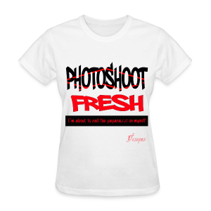 Lady's PHOTOSHOOT FRESH - Women's T-Shirt