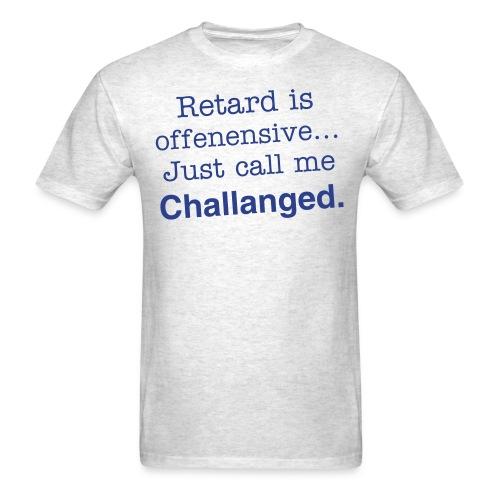 Retard - Men's T-Shirt