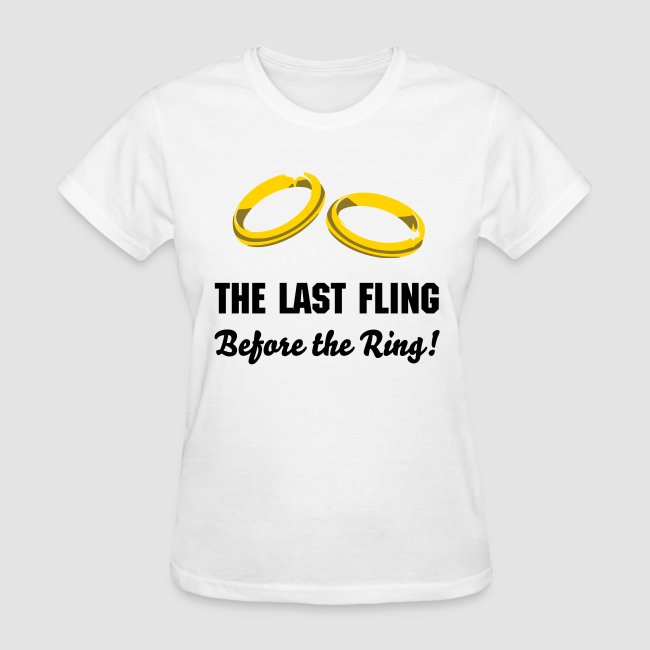 The Last Fling Before Ring Bachelorette Party Wedding T Shirts