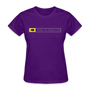 Slide To Subscribe - Women's T-Shirt