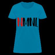 T-Shirts ~ Women's T-Shirt ~ NMNL women