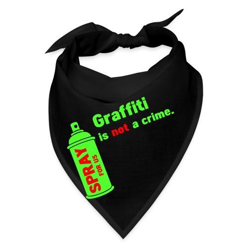 graff not a crime - Bandana
