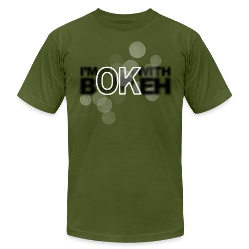 I'm ok with bokeh! - Men's Fine Jersey T-Shirt